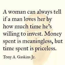 time spent is priceless quotes words love quotes