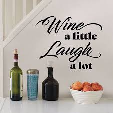 Dwpq3081 Wine A Little Laugh A Lot Wall Quote Decals By Wallpops