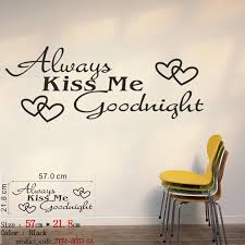 Always Kiss Me Goodnight Creative Quotes Wall Decals Diy Vinyl Wall St Decalsart Com