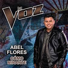 Cómo Mirarte (La Voz US) by Abel Flores on Amazon Music - Amazon.com