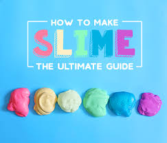 how to make slime the ultimate guide