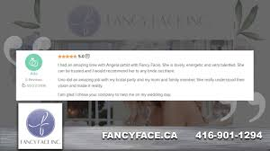 fancy face reviews video toronto on
