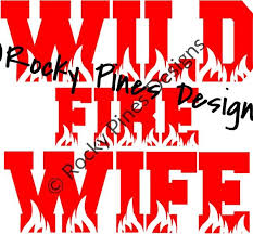 Wildland Firefighter Wife Wild Fire Wife Decal Rocky Pines Designs
