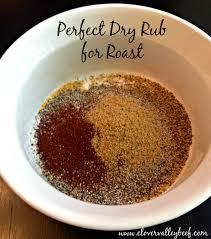 dry rub recipe for roast clover