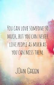 quotes about missing someone you love beautiful images
