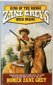 Buck Duane: King of the Range: Amazon.co.uk: Romer Zane Grey:  9780843925302: Books