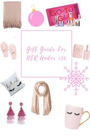 holiday gift guide for her under 50