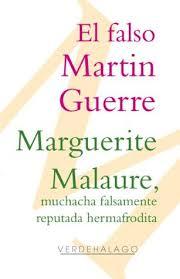 El falso Martin Guerre y Marguerite Malaure, muchacha falsamente reputada  hermafrodita, causas célebres by Françoise W. de Pitaval
