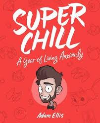 Super Chill by Adam Ellis | Waterstones