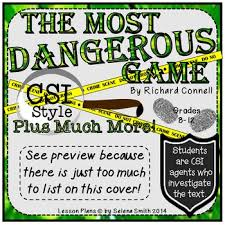 Most Dangerous Game - CSI Style, Test, Plus Much More! by Selena Smith