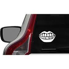 Amazon Com Brush Your Teeth Car Vinyl Sticker Decal Bumper Sticker For Auto Cars Trucks Windshield Custom Walls Windows Ipad Macbook Laptop And More White Automotive