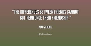 quotes about friendship differences quotes
