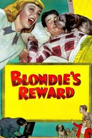 Blondie's Reward (1948) directed by Abby Berlin • Reviews, film + ...