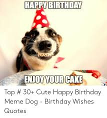 happy birthday enjoyyourcake top cute happy birthday me
