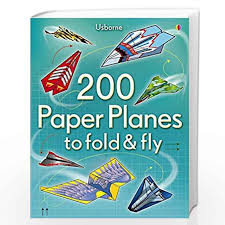 200 Paper Planes to Fold and Fly by Peter A. Hall; S. E. Hilary Russell-Buy  Online 200 Paper Planes to Fold and Fly Book at Best Prices in  India:Madrasshoppe.com