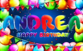 Download Wallpapers Happy Birthday Andrea 4k Colorful Balloon Frame Andrea Name Blue Background Andrea Happy Birthday Andrea Birthday Popular Italian Boys Names Birthday Concept Andrea For Desktop Free Pictures For Desktop Free