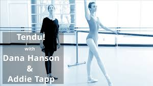 Tendu - To Stretch! with Dana Hanson & Addie Tapp - YouTube