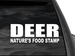 Fgd Hunting Window Decal Sticker 12 X5 Deer Natures Food Stamp Dw8 Anti Entitlement Family Graphix Llc