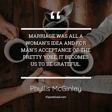 marriage was all a w s ide phyllis mcginley about marriage