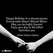 happy birthday to a deare quotes writings by mizter godwin
