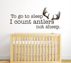 To Go To Sleep I Count Antlers Not Sheep Wall Decal Lovely Decals World