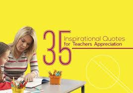 inspirational quotes for teachers appreciation edsys
