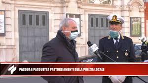 9 aprile 2020 - Pasqua e pasquetta pattugliamenti della polizia ...