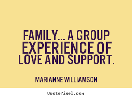 quotes about family love and support quotes