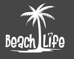 Beach Life Decal Etsy