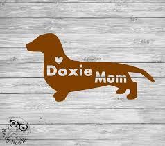 Doxie Mom Decal Dachshund Car Decal Dachshund Laptop Decal Etsy