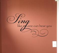 Sing Like No One Hear Beautiful Wall Decals