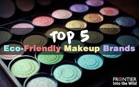 top 5 eco friendly makeup brands
