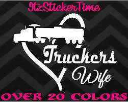 Truckers Wife Decal Sticker High Quality Car Truck Phone Etsy