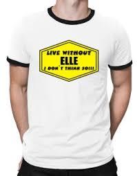 o my name is elle ringer t shirt