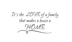 quotes about family and home quotesgram
