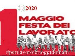Primo Maggio Festa dei Lavoratori: #perilavoroierioggidomani ...