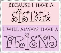 friend indeed sister quotes family quotes friendship quotes