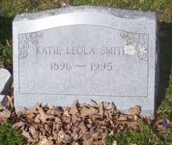 Katie Leola Smith (1896-1995) - Find A Grave Memorial