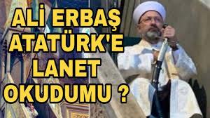 ALİ ERBAŞ ATATÜRK'E LANET Mİ OKUDU? - YouTube