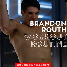brandon routh workout routine