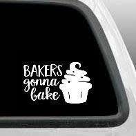 Baking Decal Sticker Baker Bakers Gonna Bake Vinyl Decals Cups Etsy Decals Stickers Vinyl Decals Bakers Gonna Bake