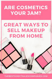 great ways to sell makeup from home