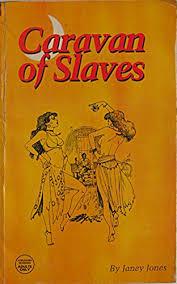 9781897809204: Caravan of Slaves - AbeBooks - Jones, Janey: 1897809204