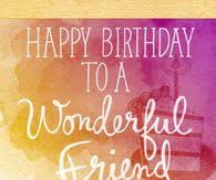 happy birthday friend quotes pictures photos images and pics