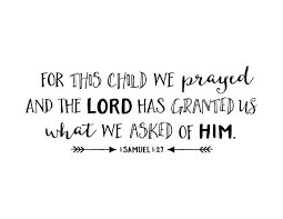 1 Samuel 1 27 For This Child We Prayed Wall Decal Vinyl Etsy Wall Vinyl Decor Wall Decals Nursery Wall Decals