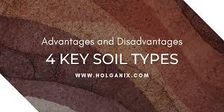 4 key soil types advantages and