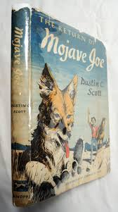 The Return of Mojave Joe; Dustin Scott 1952 1st Edition; Charles H ...