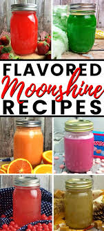 11 amazing flavored moonshine recipes