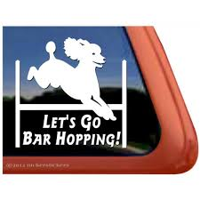 Let S Go Bar Hopping High Quality Vinyl Agility Poodle Window Decal Walmart Com Walmart Com