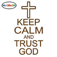 2020 Wholesale Keep Calm And Trust God Jesus Religion Cross Car Decal Vinyl Sticker Car Styling Accessories 8 5cm 15cm From Bulangying 23 12 Dhgate Com